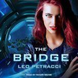 The Bridge, Leonard Petracci