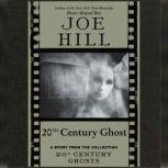 20th Century Ghost, Joe Hill