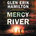 Mercy River A Van Shaw Novel, Glen Erik Hamilton