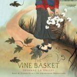 The Vine Basket, Josanne La Valley