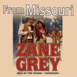 From Missouri, Zane Grey
