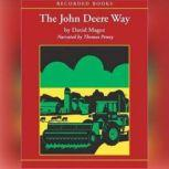 The John Deere Way, David Magee