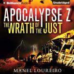 The Wrath of the Just, Manel Loureiro