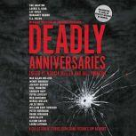 Deadly Anniversaries A Collection of Stories from Crime Fiction's Top Authors, Marcia Muller