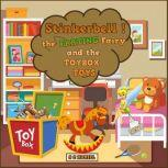 Stinkerbell the Farting Fairy and the Toybox Toys Children's Audiobook, S C Hamill