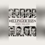 The Dillinger Days, John Toland