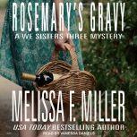 Rosemary's Gravy, Melissa F. Miller