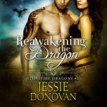 Reawakening the Dragon, Jessie Donovan