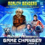 Game Changer, Michael Atamanov