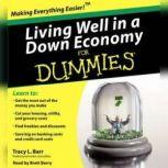 Living Well in a Down Economy for Dummies, Tracy Barr