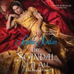 The Scandal of It All The Rogue Files, Sophie Jordan