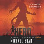Hero, Michael Grant