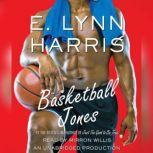 Basketball Jones, E. Lynn Harris