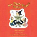 Mrs. Piggle-Wiggle's Magic, Betty MacDonald