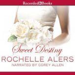 Sweet Destiny, Rochelle Alers