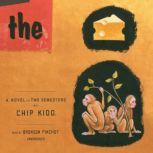 The Cheese Monkeys A Novel in Two Semesters, Chip Kidd