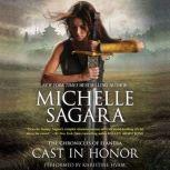 Cast in Honor The Chronicles of Elantra, Book 11, Michelle Sagara