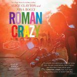 Roman Crazy, Alice Clayton