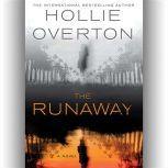 The Runaway, Hollie Overton