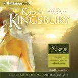 Sunrise, Karen Kingsbury