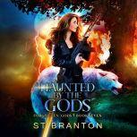 Haunted by the Gods, CM Raymond/L. E. Barbant/ST Branton