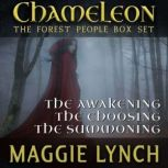 The Forest People Trilogy Chameleon: The Forest People Box Set, Maggie Lynch