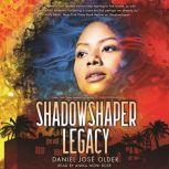 Shadowshaper 'Legacy, Daniel Jos? Older