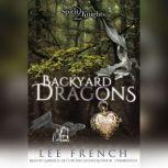 Backyard Dragons, Lee French