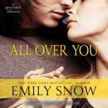 All Over You A Devoured Novella, Emily Snow