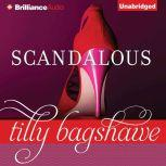 Scandalous, Tilly Bagshawe