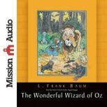 The Wonderful Wizard of Oz, Frank Baum