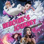 Heroine's Journey, Sarah Kuhn