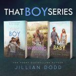 That Boy Series (3 Book Series), Jillian Dodd