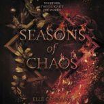 Seasons of Chaos, Elle Cosimano