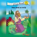 The Beginner's Bible Jesus Saves the World, Simona Chitescu-Weik