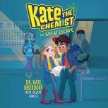 The Great Escape, Kate Biberdorf