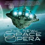 The New Space Opera, Edited by Gardner Dozois and Jonathan Strahan