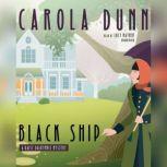 Black Ship A Daisy Dalrymple Mystery, Carola Dunn