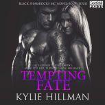 Tempting Fate, Kylie Hillman