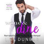 Wine&Dine, L.B. Dunbar