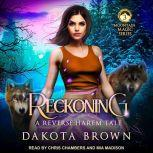 Reckoning A Reverse Harem Tale, Dakota Brown
