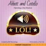 Abbott and Costello: Opening a Gas Station, DDT Recordings