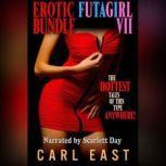 Erotic Futagirl Bundle VII, Carl East