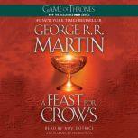 A Feast for Crows Game of Thrones, George R. R. Martin