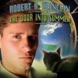 The Door Into Summer, Robert A. Heinlein