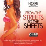 From the Streets to the Sheets Urban Erotic Quickies, Noire