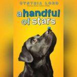 A Handful of Stars, Cynthia Lord