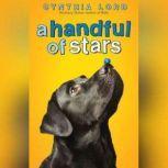 A Handful of Stars, Cynthia Lord