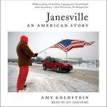 Janesville An American Story, Amy Goldstein