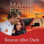 Rescue After Dark, Marie Force